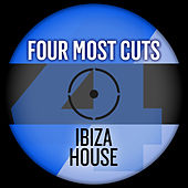 Four Most Cuts Presents - Ibiza House by Various Artists