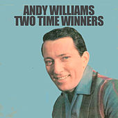 Two Time Winners von Andy Williams