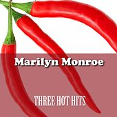 Three Hot Hits von Marilyn Monroe