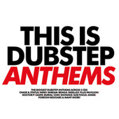This Is Dubstep Anthems de Various Artists