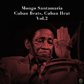 Mongo Santamaria, Cuban Beats, Cuban Heat Vol. 2 de Mongo Santamaria