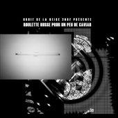 Roulette Russe Piur Un Peu De Caviar by Various Artists