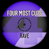 Four Most Cuts Presents - Rave by Various Artists
