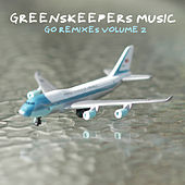 Go Remixes 2 von Greenskeepers