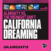 Almighty Presents: California Dreaming by The Almighty