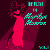 The Voice of Marilyn Monroe, Vol. 1 von Marilyn Monroe