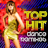 Top Hit Dance Remixes by Club DJs United