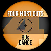 Four Most Cuts Presents - 90s Dance by Various Artists