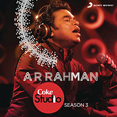 Coke Studio India Season 3: Episode 1 de A.R. Rahman