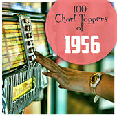 100 Chart Toppers of 1956 by Various Artists