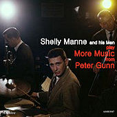Shelly Manne and His Men Play More Music from Peter Gunn by Shelly Manne