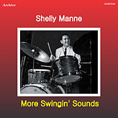 More Swingin' Sounds by Shelly Manne