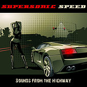 Supersonic Speed (Sounds from the Highway) by Various Artists