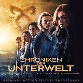 Chroniken Der Unterwelt- City Of Bones (Original Motion Picture  Soundtrack) von Various Artists
