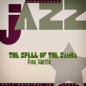 The Spell of the Samba von Paul Winter