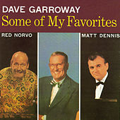 Dave Garroway Presents Some of My Favorites by Various Artists