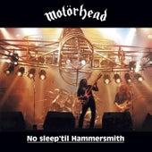 No Sleep 'Til Hammersmith by Motörhead