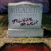 Still Alive ... And Well? de Megadeth