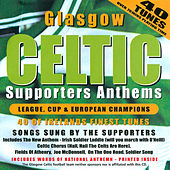 Glasgow Celtic Supporters Anthems de Various Artists
