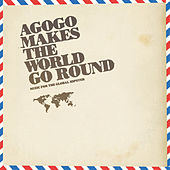 Agogo Makes The World Go Round de Various Artists