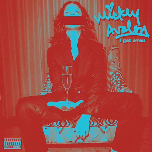 I Get Even EP by Mickey Avalon