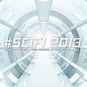 #SciFi 2013 - 50 Great Themes from Science Fiction Movies and TV by Various Artists
