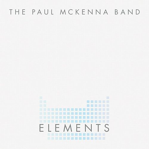 Elements by The Paul McKenna Band