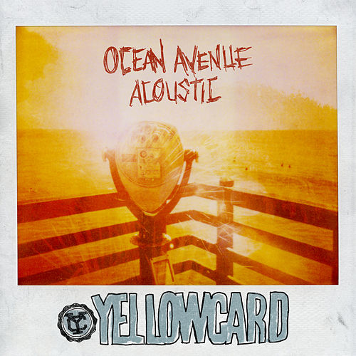 Ocean Avenue Acoustic by Yellowcard