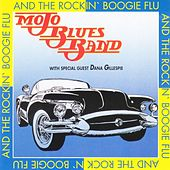 And the Rockin' Boogie Flu by Mojo Blues Band
