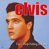 Can't Help Falling in Love von Elvis Presley
