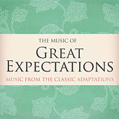 The Music of Great Expectations - Music From the Classic Adaptions by Various Artists