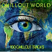 Chillout World: 100 Chillout Tracks by Various Artists