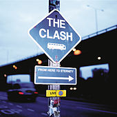 From Here to Eternity: Live de The Clash