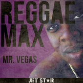 Reggae Max: Mr. Vegas by Mr. Vegas