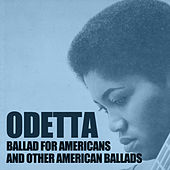 Ballad for Americans and Other American Ballads by Odetta
