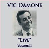 Live - Volume II von Vic Damone