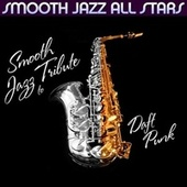 Smooth Jazz Tribute to Daft Punk de Smooth Jazz Allstars