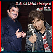 Hits of Udit Narayan and K.K by Various Artists