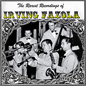 Rarest Recordings of Irving Fazola by Irving Fazola