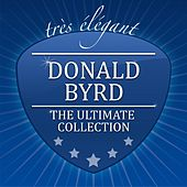 The Ultimate Collection by Donald Byrd