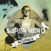 My Super Hero by Acumen