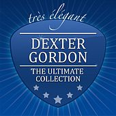 The Ultimate Collection von Dexter Gordon
