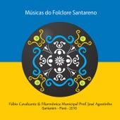 Músicas do Folclore Santareno von Felipe Cordeiro