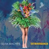 Extravaganza de Silvia Machete