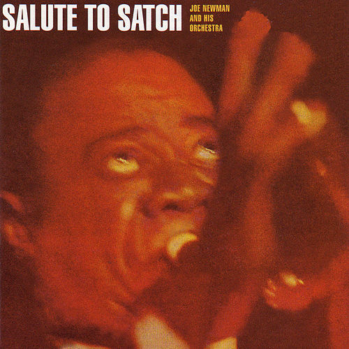 Salute to Satch by Joe Newman