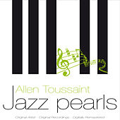Jazz Pearls by Allen Toussaint