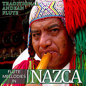 Traditional Andean Flute. Flute Melodies in Nazca de Hermanos Mapuche