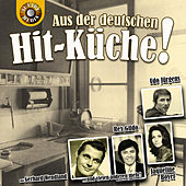 Aus der deutschen Hit-Küche by Various Artists