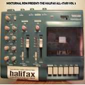Nocturnal Ron Presents The Halifax All-Stars Vol 3 by Various Artists