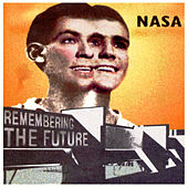 Remembering the Future- Deluxe Edition by NASA